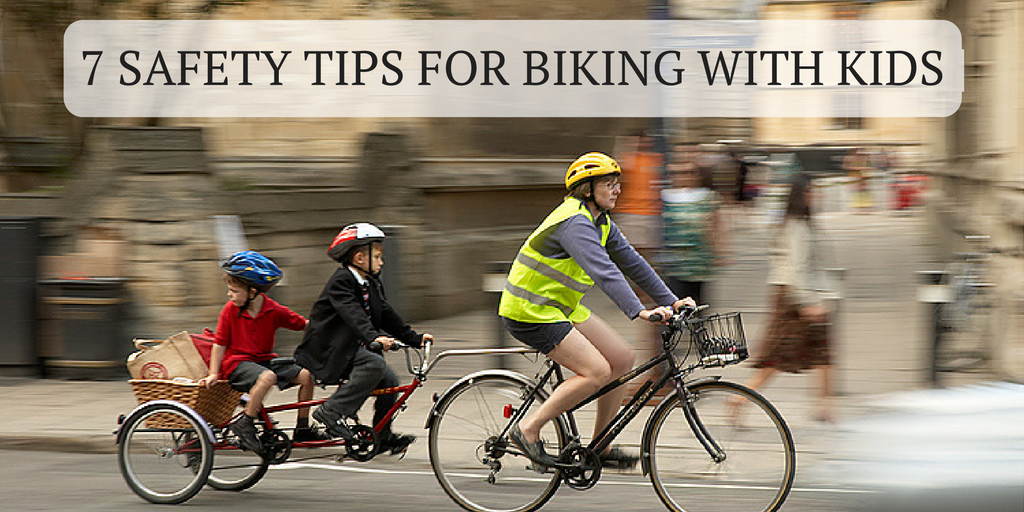 7 Safety Tips for Biking with kids