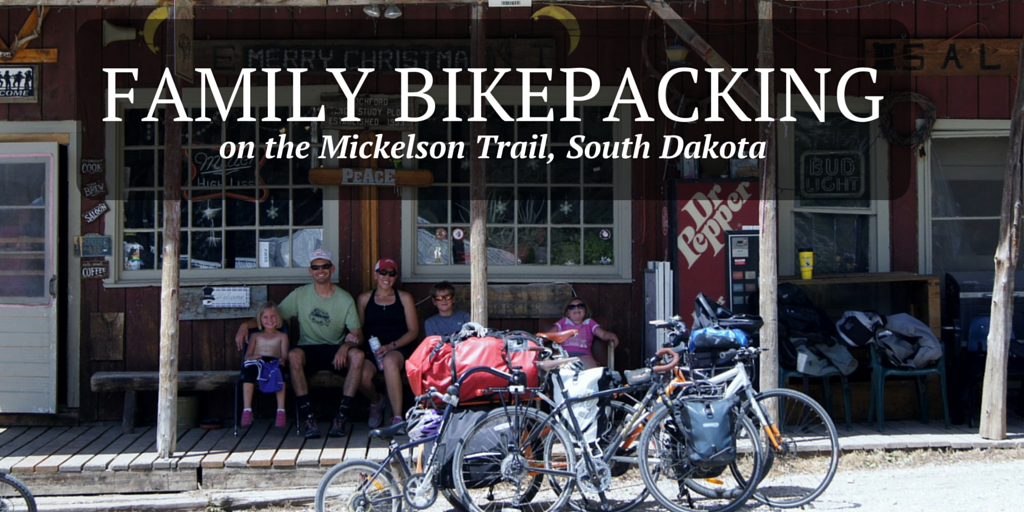Family bikepacking on the Mickelson Trail in South Dakota
