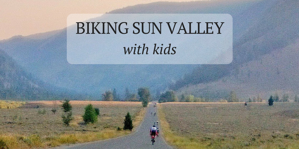 Biking Sun Valley with Kids