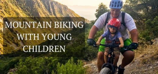 Mountain Biking with Young Children