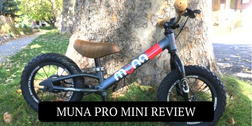 Muna Pro Mini Balance Bike Review