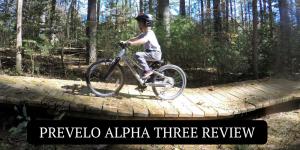 Prevelo Alpha Three Review