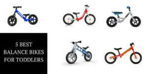 The 5 Best Balance Bikes for Your Toddler