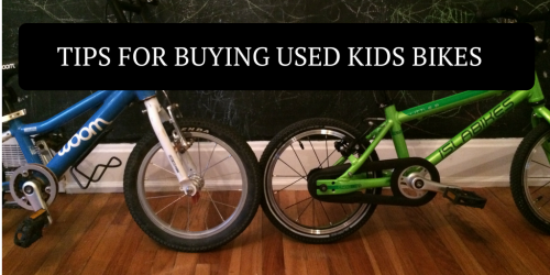 Tips for Buying Used Kids Bikes